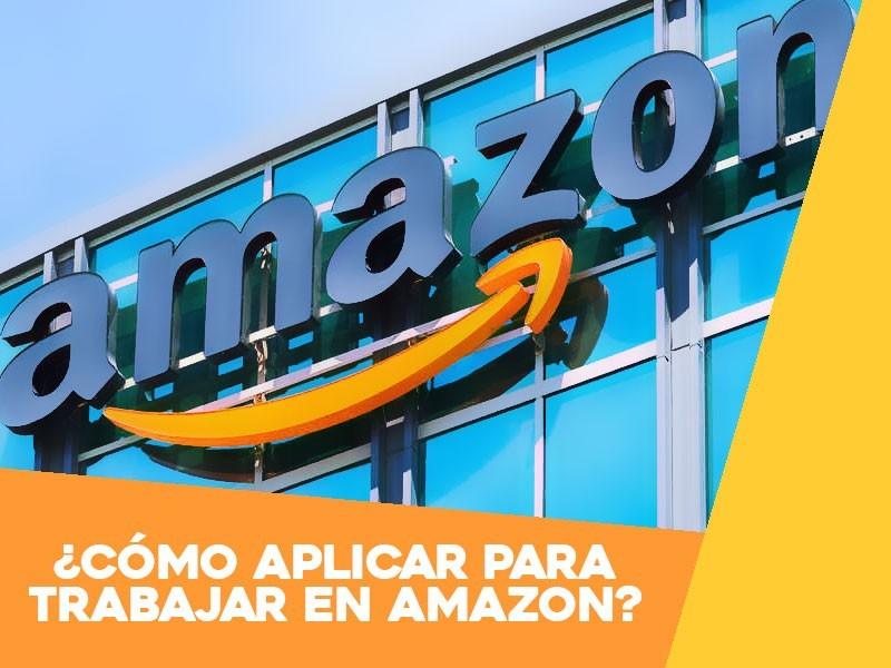 Cómo aplicar para trabajar en Amazon