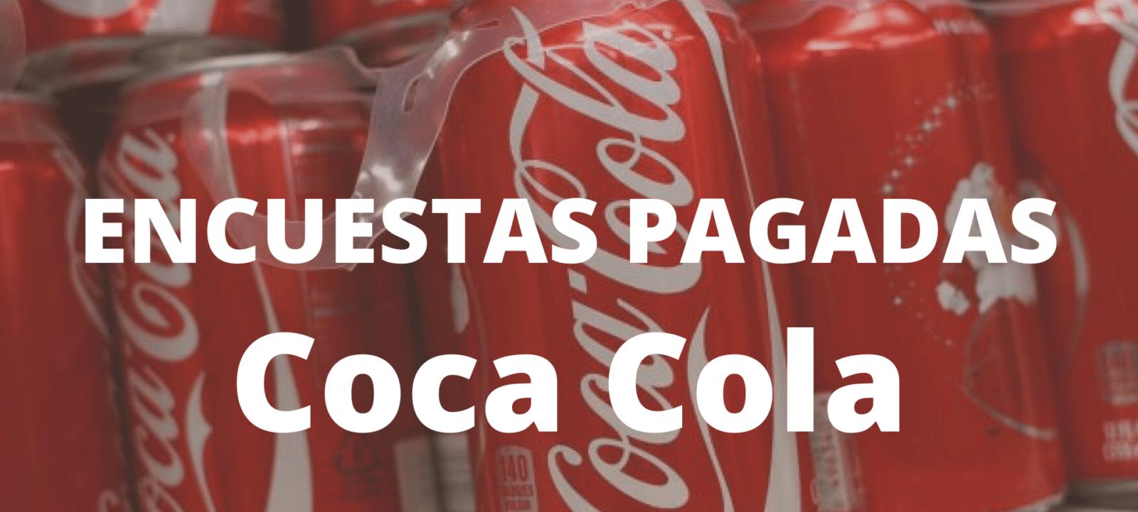 Encuestas pagadas Coca Cola