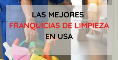 Top de las mejores franquicias de limpieza de Estados Unidos, un negocio rentable