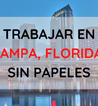 Trabajos en Tampa para indocumentados