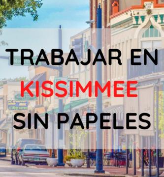 Trabajos sin papeles en Kissimmee para indocumentados