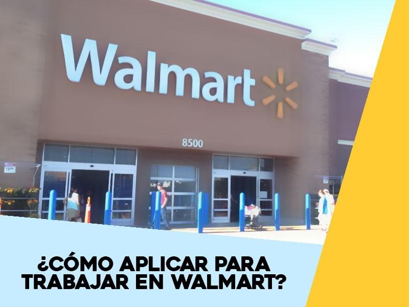 aplicar para trabajar en Walmart